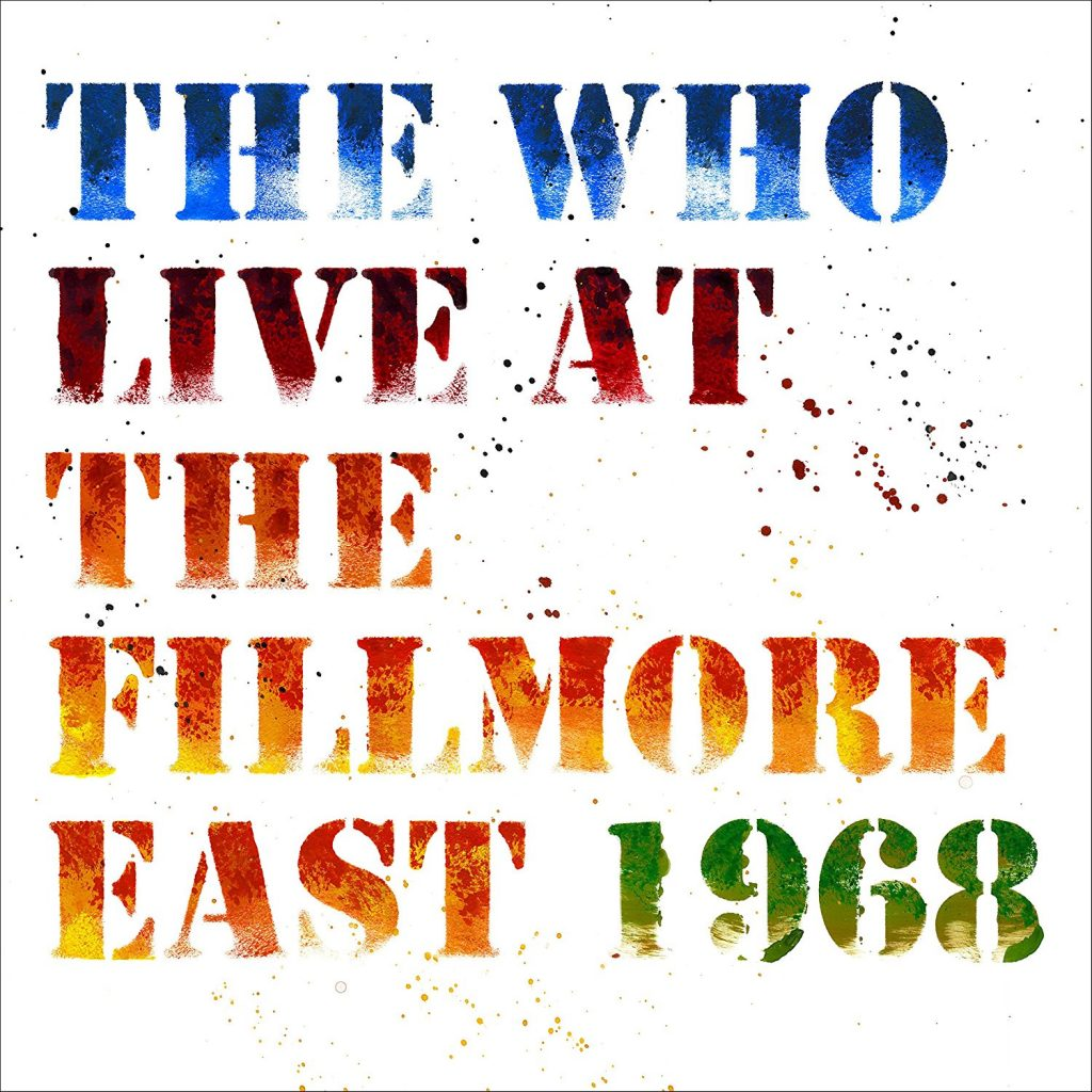 the who live at the fillmore east essential